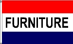 Furniture Message Flag - 3' x 5' - Nylon