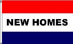 New Homes Message Flag - 3' x 5' - Nylon